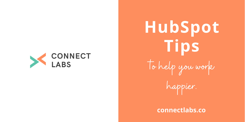 HubSpot Tips to Work Happier